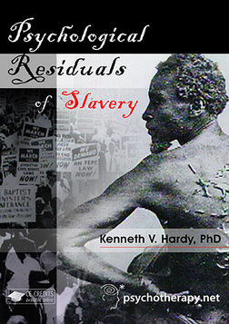 The Psychological Residuals of Slavery