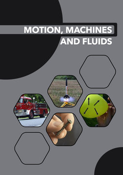 Motion, Machines, And Fluids - For 3rd-5th Grade