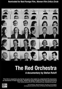 The Red Orchestra - Inside a Nazi Resistance Party