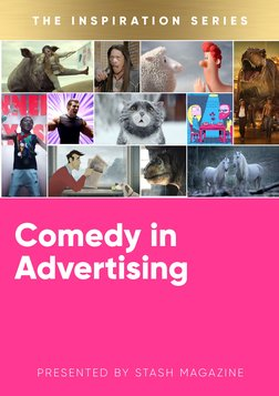 The Inspiration Series: Comedy in Advertising
