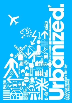 Urbanized - The Issues and Strategies Behind Urban Design