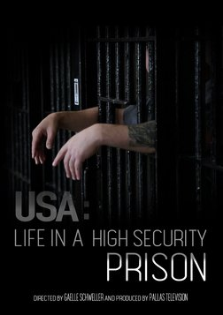 USA: Life in a High Security Prison - The Operations of a State Penitentiary