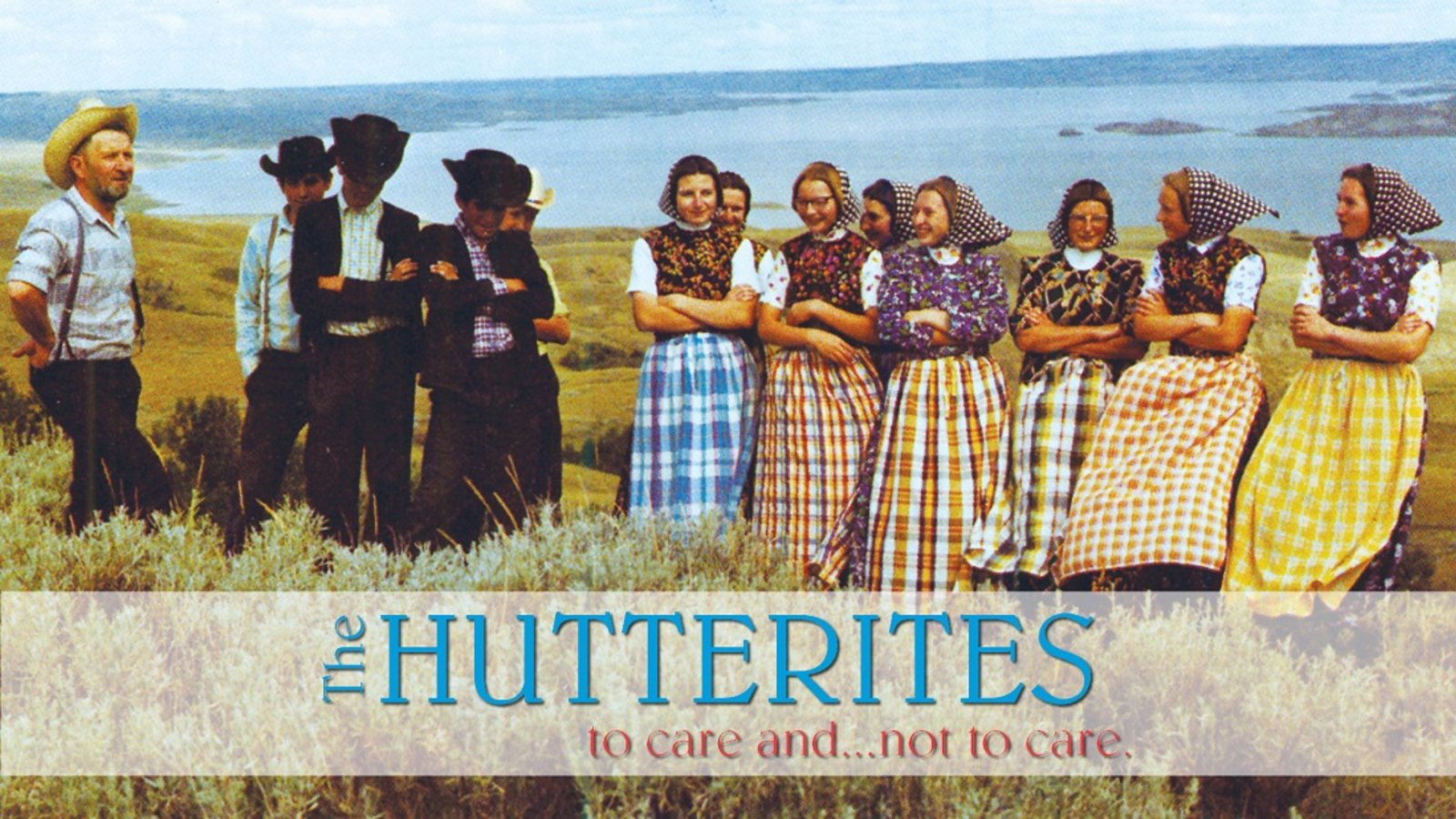 Hutterites: To Care and Not to Care