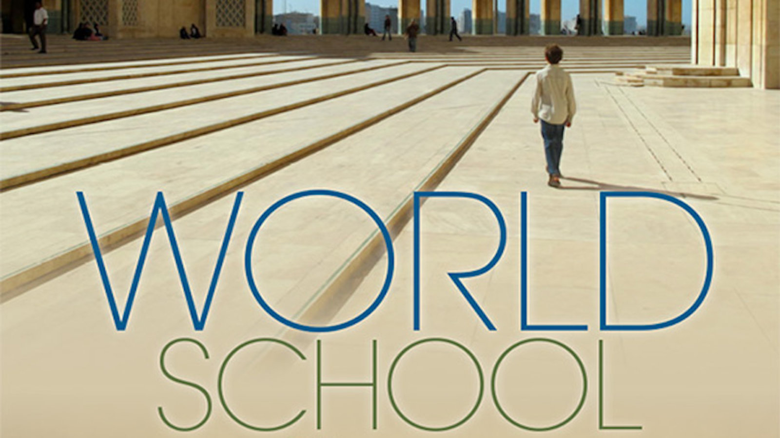 World School - The Journey of a Mother and Son Traveling the World