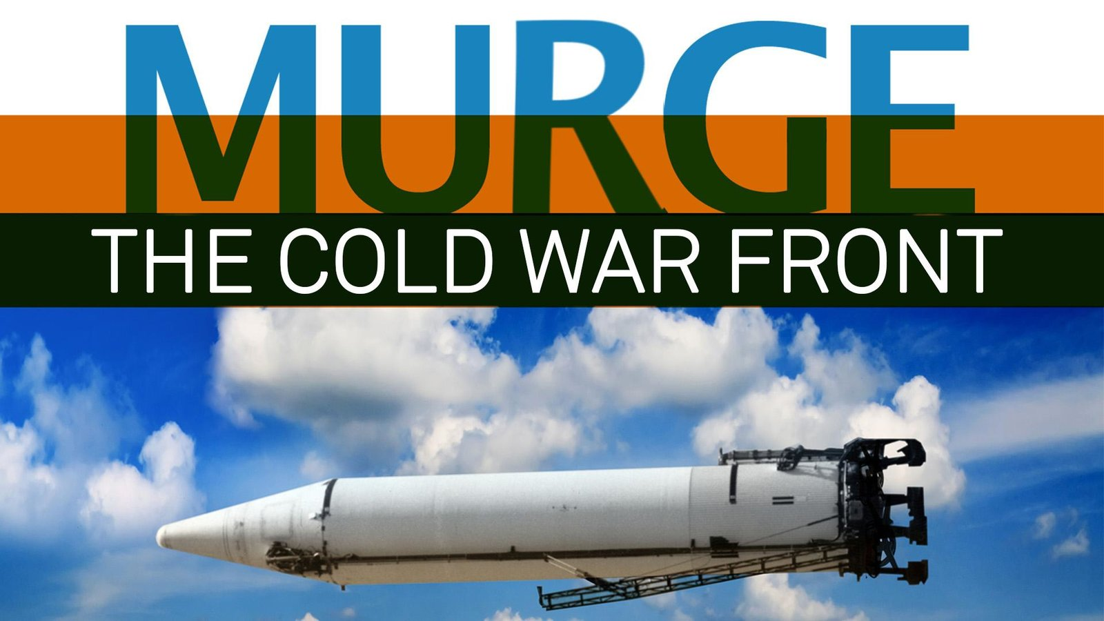 Murge - The Unknown Story of the Cold War Front