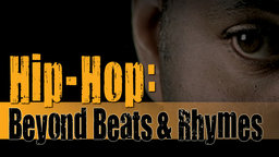 Hip Hop: Beyond Beats and Rhymes