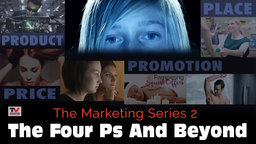 The Marketing Series 2: The 4 P's and Beyond