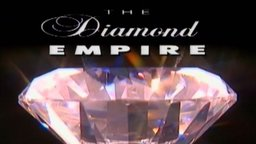 Diamond Empire Part 1