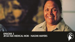 Jetja Nai Medical Mob - Naomi Mayers (Everyday Brave)