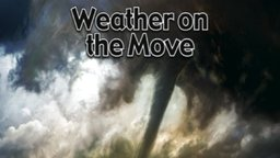 Weather on the Move