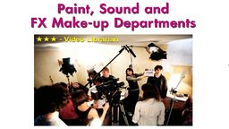 The Crew: Paint, Sound & Fx Make-Up Departments