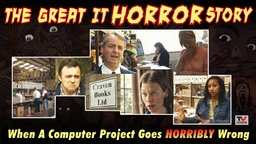 The Great IT Horror Story