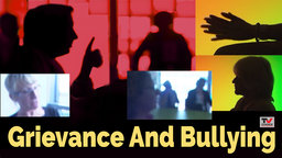 Grievance and Bullying