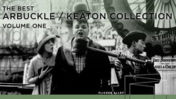 The Best Arbuckle/Keaton Collection Volume One
