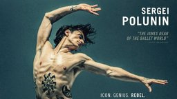 Dancer - The Life & Career of Ballet Icon Sergi Polunin